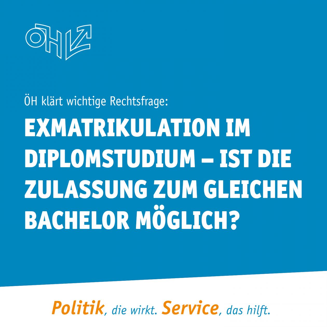 Exmatrikulation im Diplomstudium – ist die Zulassung zum gleichen Bachelor möglich?