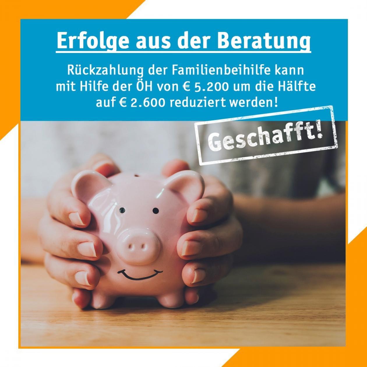 Geschafft! Rückzahlung der Familienbeihilfe kann mit Hilfe der ÖH von € 5.200 um die Hälfte auf € 2.600 reduziert werden!