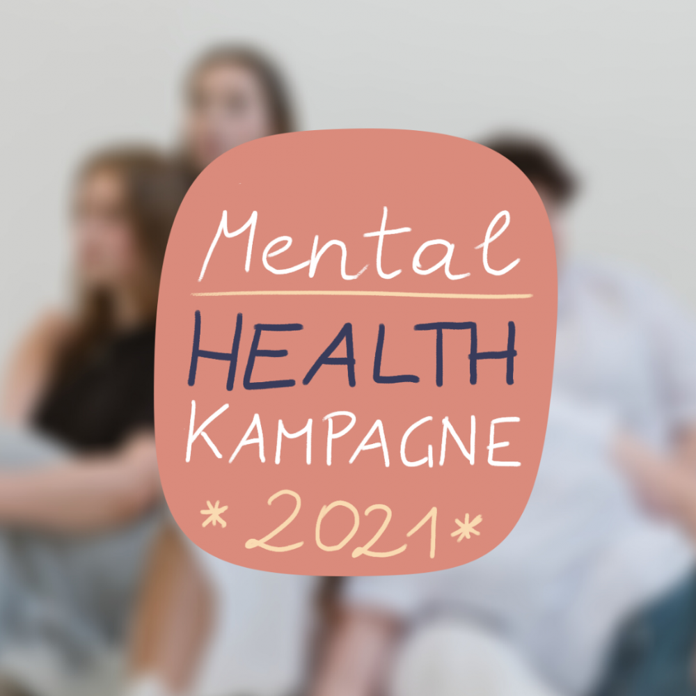 Mental Health Kampagne 2021