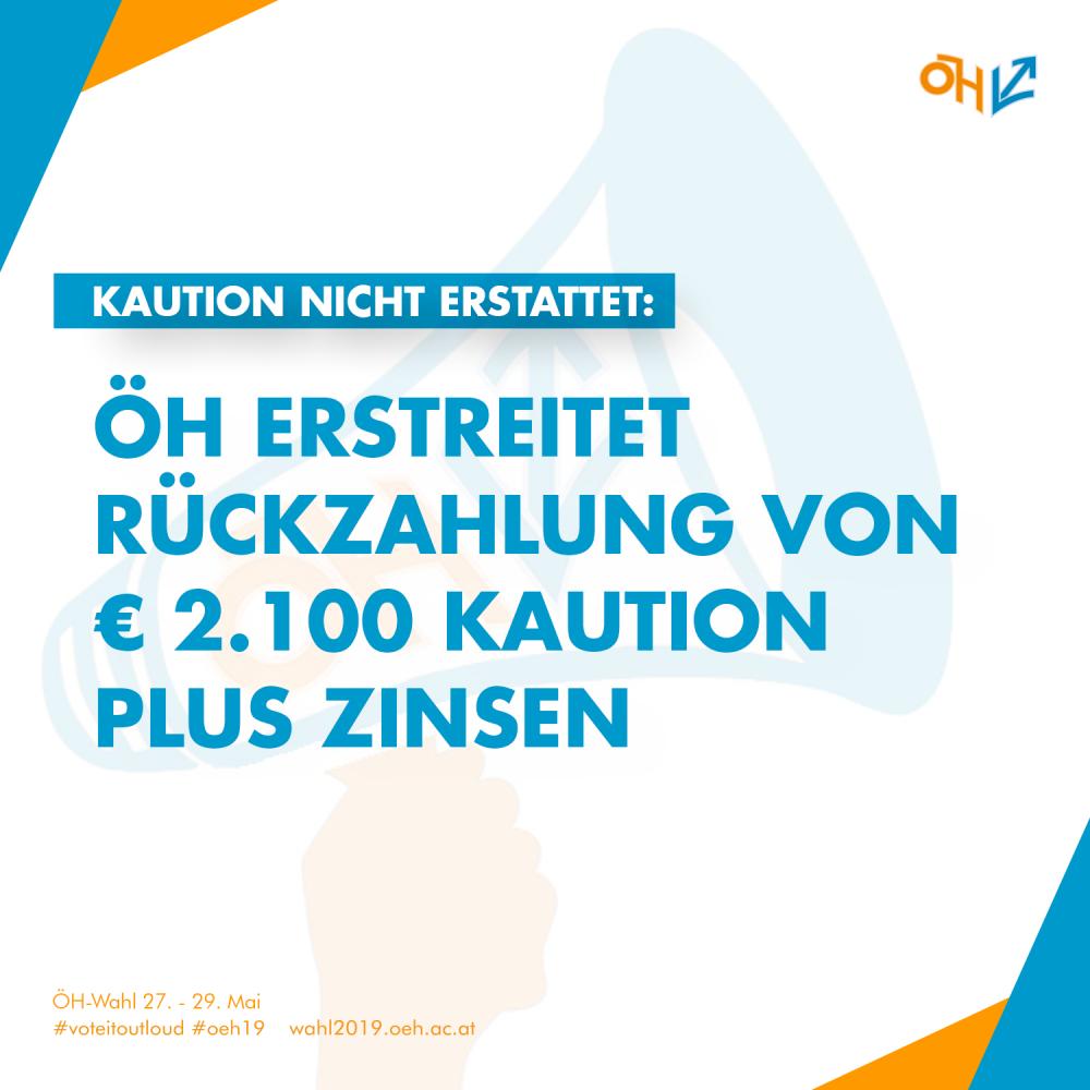 Kaution nicht erstattet: ÖH erstreitet die Rückzahlung von rund € 2.100 Kaution plus Zinsen in langjährigem Verfahren