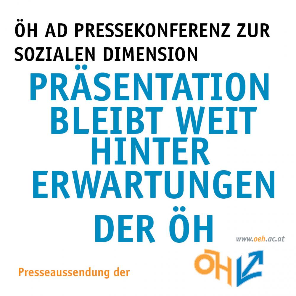 ÖH ad Pressekonferenz zur sozialen Dimension - Präsentation bleibt hinter Erwartungen der ÖH