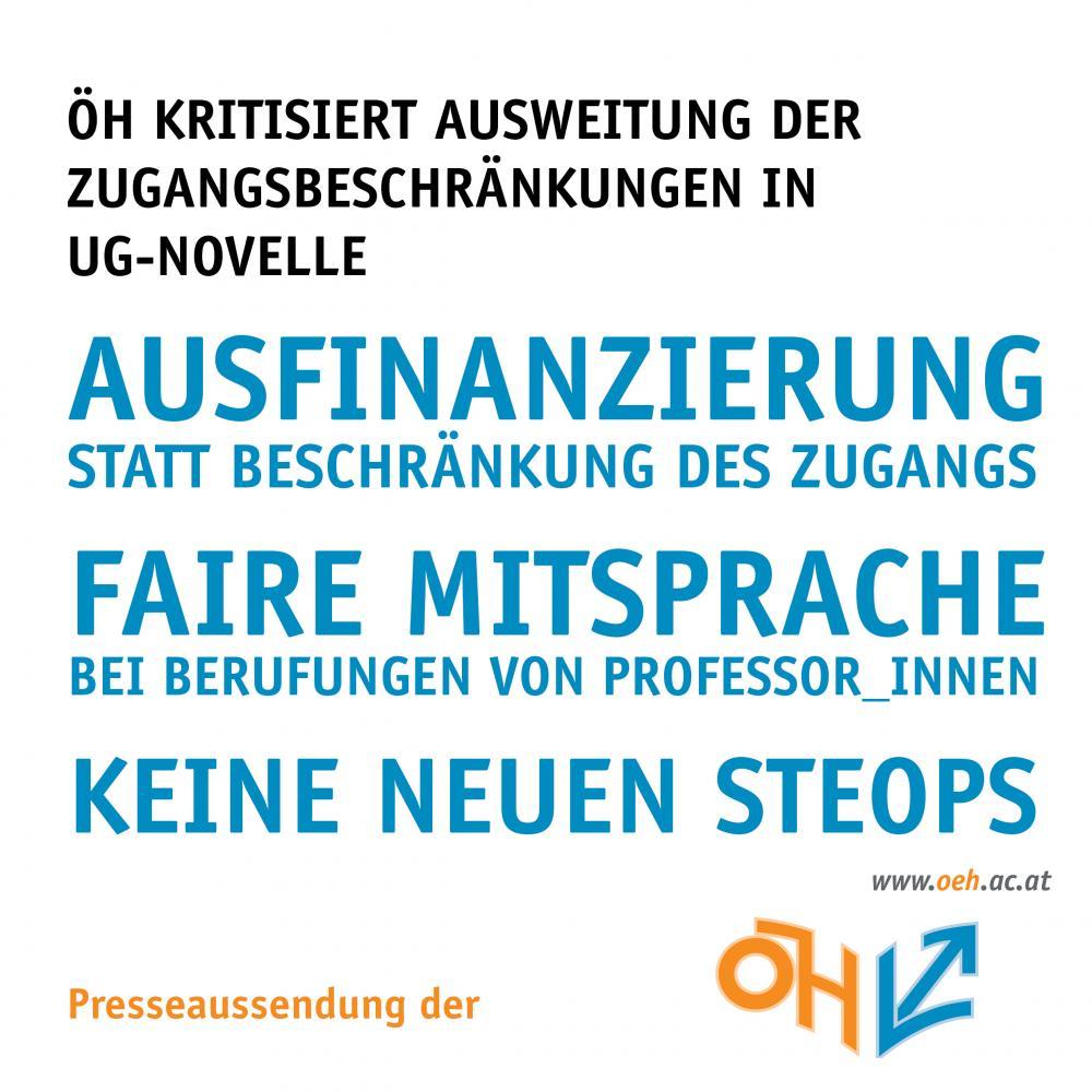 Ausfinanzierung statt Beschränkung des Zugangs, faire Mitsprache bei Berufungen von Professor_innen und keine neuen StEOPS