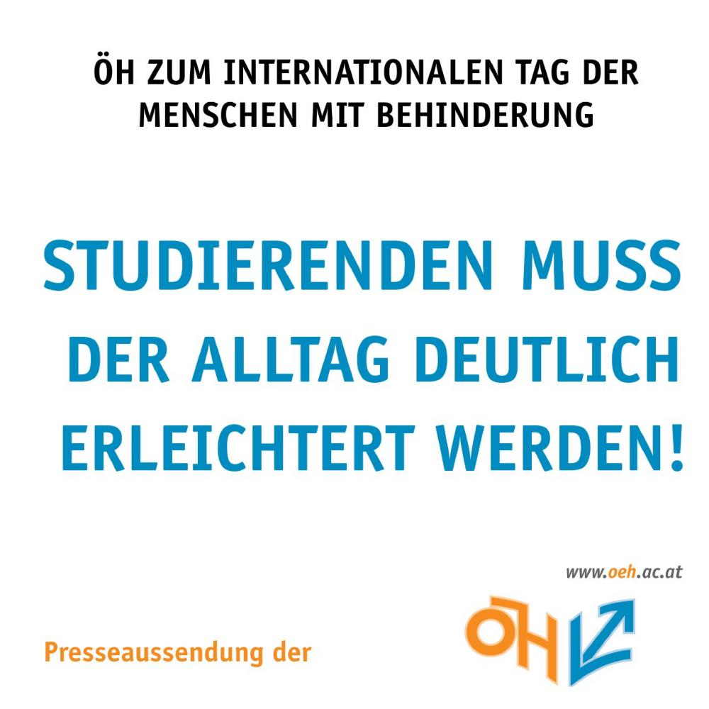 ÖH zum Internationalen Tag der Menschen mit Behinderung - Studierenden muss der Alltag deutlich erleichtert werden!
